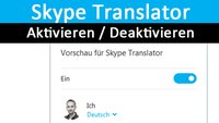 Skype Translator aktivieren / deaktivieren – So geht's