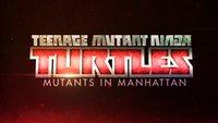 TMNT: Mutants in Manhattan