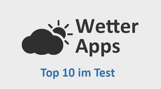 Wetter-Apps für Android: Unsere Top 10 im Test