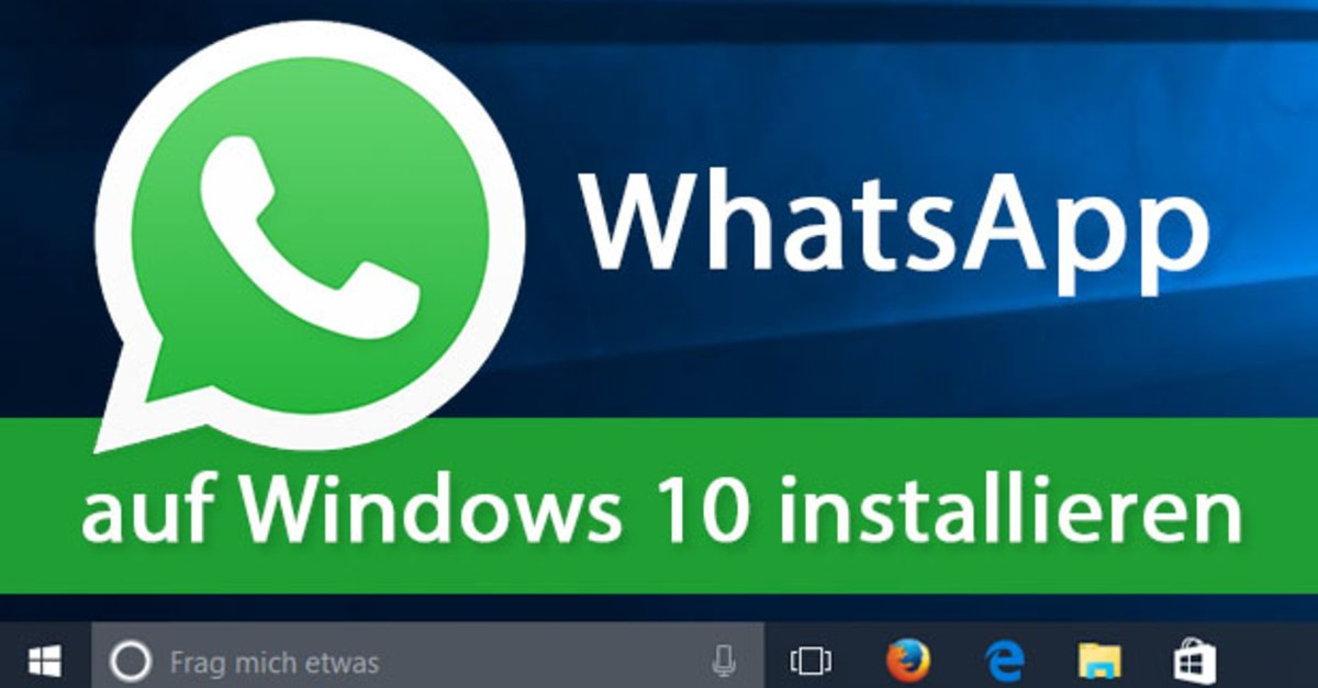 whatsapp in windows 10 7 installieren und deinstallieren so geht s giga. Black Bedroom Furniture Sets. Home Design Ideas