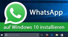 Whatsapp in Windows 10 & 7 installieren und deinstallieren – So geht's