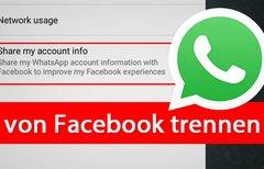 WhatsApp von Facebook trennen...