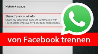 WhatsApp von Facebook trennen – so gehts