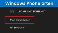 Windows Phone orten: So geht's mit Cortana und Co.