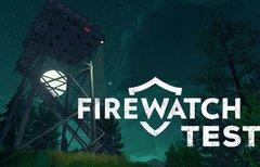 Firewatch im Test: Die etwas...