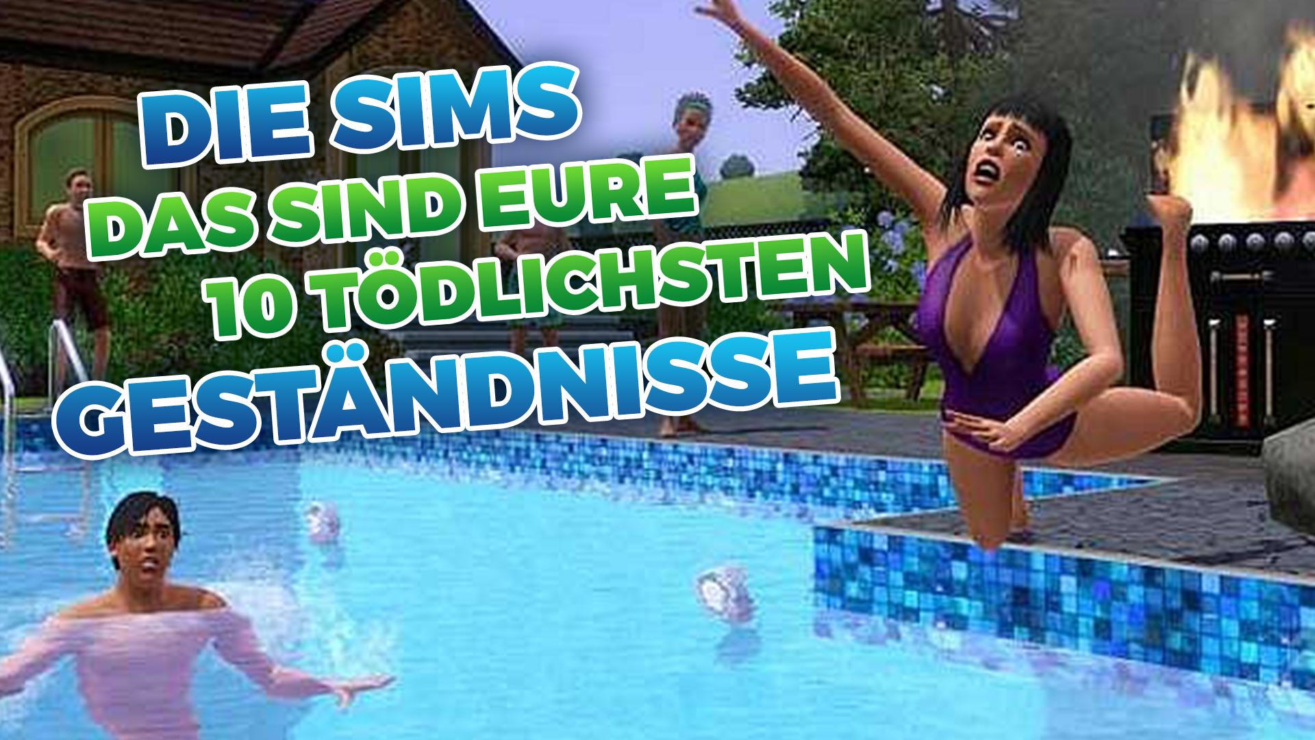 Die Sims Das Sind Eure 10 Tödlichsten Geständnisse