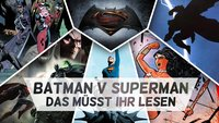 Batman v Superman Story: Offiziell bestätigt - Auf diesen Comics basiert der Film