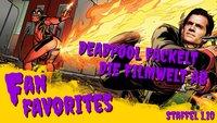 Wie Deadpool die Filmwelt verändert & warum Daniel Brühl voll das Schnitzel ist - Fan Favorites 1.10