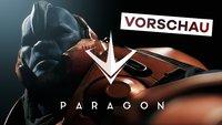 Paragon in der Vorschau: So episch wird das neue Game der Gears-of-War-Macher!