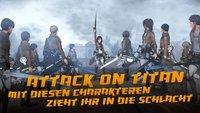 Attack on Titan Charaktere: Mit diesen Figuren zieht ihr in die Schlacht!