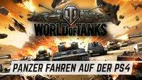 Willkommen, Rekrut: World of Tanks für die PS4 im Test