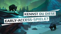 Teste dich: Kennst du diese Steam Early Access-Games?
