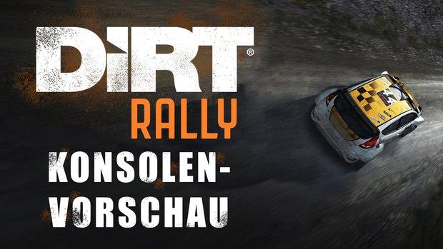 DiRT Rally in der Konsolen-Vorschau: Wer bremst, gewinnt!