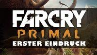 Far Cry Primal: Ein erster Eindruck zum Steinzeit-Abenteuer