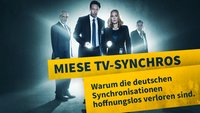 Schlechte TV-Synchros: The deutsche Synchronisation of US-Serien ist irgendwie totally fucked