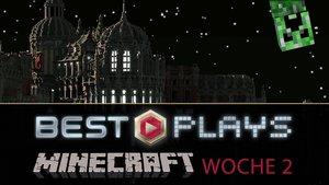 Minecraft Best Plays: Das waren die beeindruckenden Bauten aus Woche 2