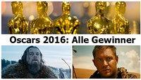 Oscars 2016: Alle Gewinner der 88. Oscar-Verleihung im Überblick