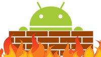 Android-Firewall: Die besten Apps (mit & ohne Root)