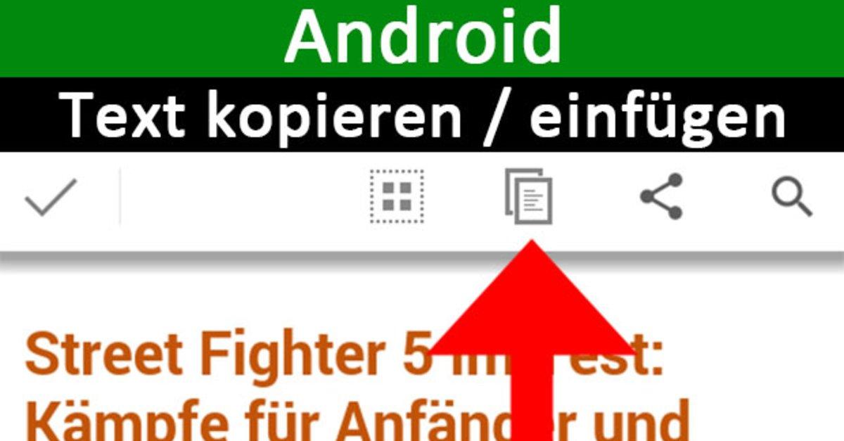Android: Text kopieren und einfügen – so gehts auf dem Smartphone – GIGA