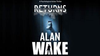 Alan Wake's Return: Bekommt das Mystery-Spiel seinen heiß ersehnten Nachfolger?