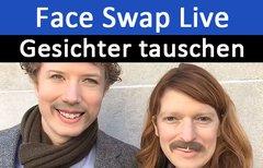 Face Swap Live: So tauscht ihr...