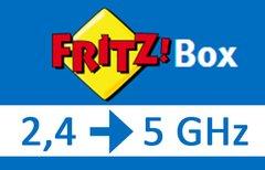 Fritzbox von 2,4- auf...