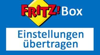 Fritzbox: Einstellungen übertragen (importieren / exportieren)