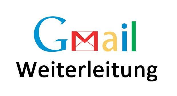 Gmail-Weiterleitung einrichten oder deaktivieren – So geht's
