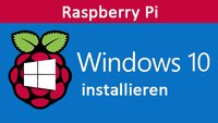 Raspberry Pi 2: Windows 10 installieren – So geht's