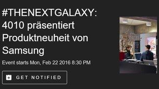 Samsung Galaxy S7: Livestream der Präsentation im 4010 Store in Berlin