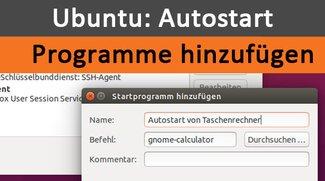 Ubuntu-Autostart: Programme hinzufügen und entfernen – So geht's