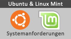 Systemanforderungen: Ubuntu und Linux Mint