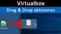 Virtualbox: Drag and Drop aktivieren – so geht's