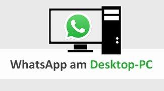 WhatsApp auf Desktop-PC nutzen – so geht's
