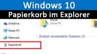Windows 10: Papierkorb im Explorer anzeigen – So geht's