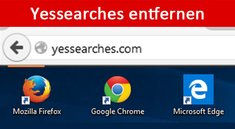 Yessearches entfernen – Anleitung (Chrome, Firefox, Internet Explorer)