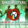Spassbusters: Wie man nicht an der sexistischen Hetze gegen die neuen Ghostbusters...