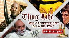Thug Life: Wie Gangster bist du wirklich? Ein Filmquiz