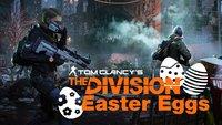 The Division: Easter-Eggs - Diese Überraschungen lassen sich in New York finden