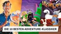 Die 10 besten Adventure-Klassiker