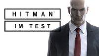 Hitman - Episode 1 im Test: Das Fundament für die Zukunft