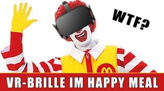 McDonald's wird sein eigenes VR-Headset verkaufen... im Happy Meal