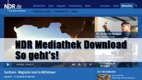 NDR Mediathek Download – so geht's