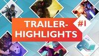 Trailer-Highlights #1: Die wichtigsten Videos der letzten Woche