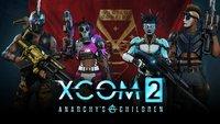 XCOM 2: Release-Termin und Details zum Kinder der Anarchie-DLC