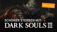 Ich habe Dark Souls 3 angespielt und diese 5 Dinge haben mich fasziniert (+ Gameplay-Video)