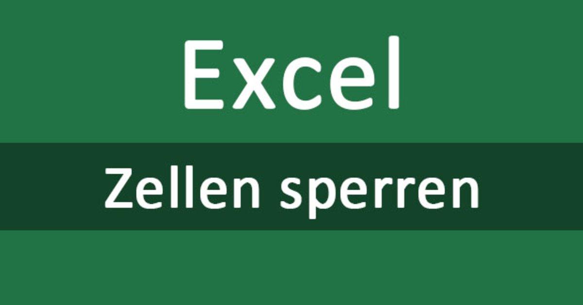 Excel: Zellen sperren (Blattschutz, Passwort) – so geht\'s – GIGA