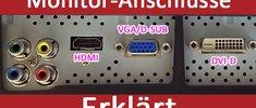 Monitor-Anschlüsse: Übersicht (DVI, HDMI, VGA, DisplayPort etc.)