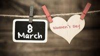 Internationaler Frauentag 2016 heute: Ein Hoch auf die Damen dieser Welt