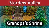 Stardew Valley: Grandpa's Shrine – Wozu ist er gut? Wie wird bewertet?